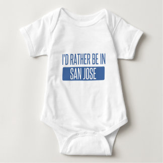 I'd rather be in San Jose Baby Bodysuit