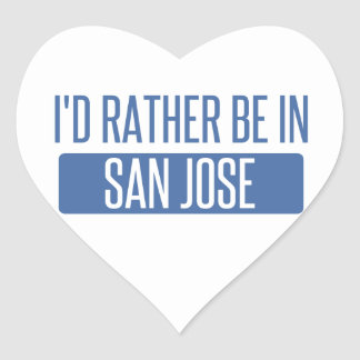 I'd rather be in San Jose Heart Sticker