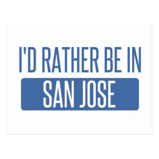 I'd rather be in San Jose Postcard