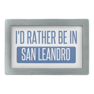 I'd rather be in San Leandro Belt Buckle