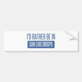 I'd rather be in San Luis Obispo Bumper Sticker