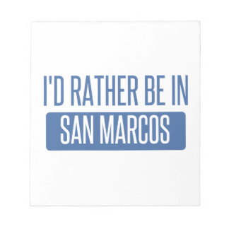 I'd rather be in San Marcos CA Notepad
