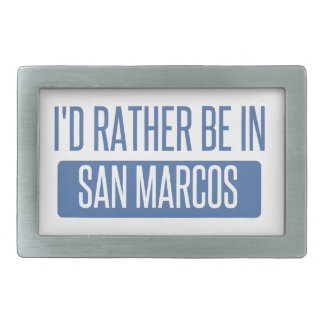 I'd rather be in San Marcos TX Belt Buckle