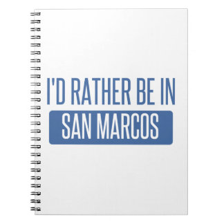 I'd rather be in San Marcos TX Note Books