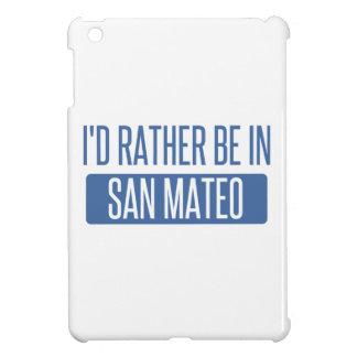 I'd rather be in San Mateo iPad Mini Cover