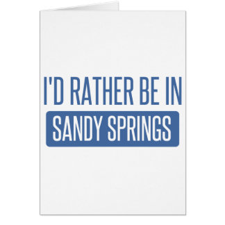 I'd rather be in Sandy Card