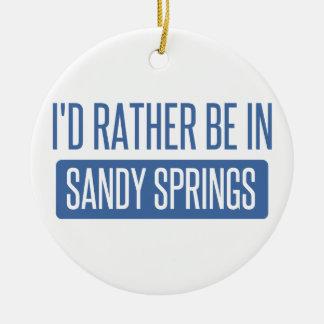 I'd rather be in Sandy Ceramic Ornament