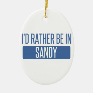 I'd rather be in Sandy Springs Ceramic Oval Ornament