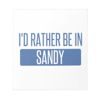 I'd rather be in Sandy Springs Notepad