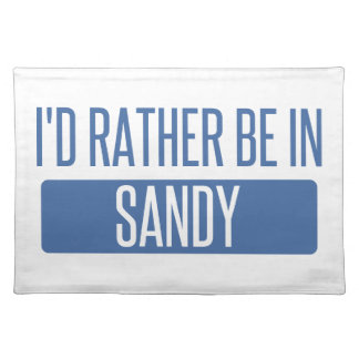 I'd rather be in Sandy Springs Placemat
