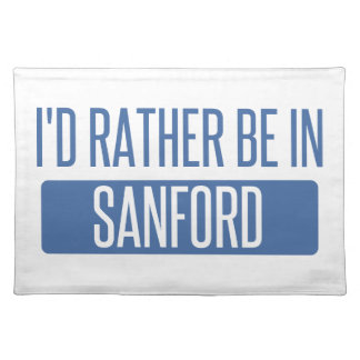 I'd rather be in Sanford Placemat