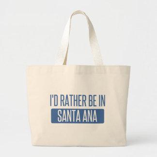 I'd rather be in Santa Ana Large Tote Bag