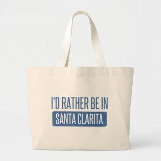 I'd rather be in Santa Clarita Large Tote Bag