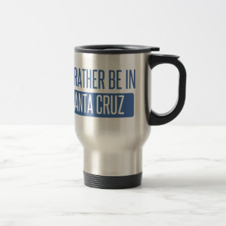 I'd rather be in Santa Cruz Travel Mug