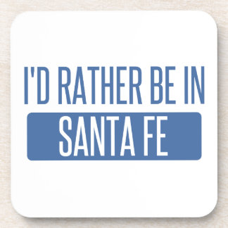 I'd rather be in Santa Fe Beverage Coasters