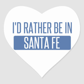 I'd rather be in Santa Fe Heart Sticker
