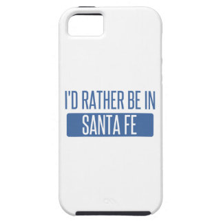 I'd rather be in Santa Fe iPhone 5 Case