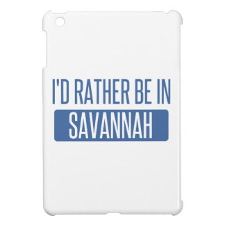 I'd rather be in Savannah iPad Mini Cases