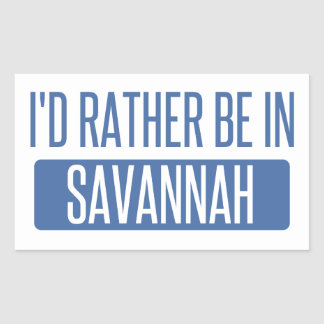 I'd rather be in Savannah Sticker