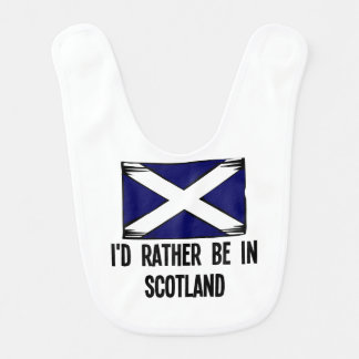 I'd Rather Be In Scotland Baby Bib