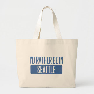 I'd rather be in Seattle Large Tote Bag
