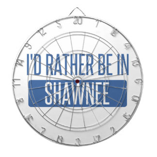 I'd rather be in Shawnee Dartboard