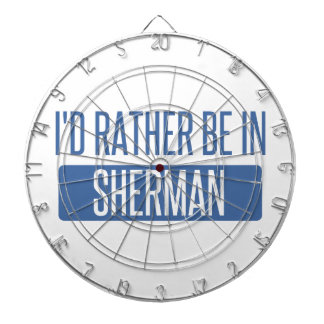 I'd rather be in Sherman Dartboard