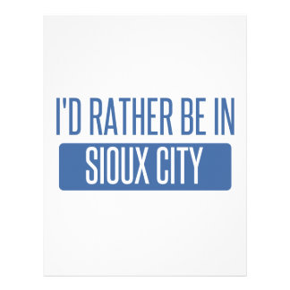 I'd rather be in Sioux City Letterhead