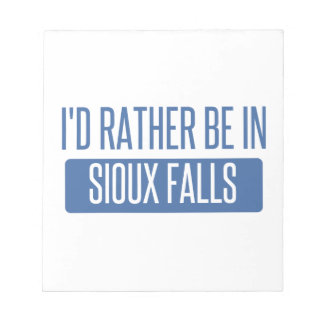 I'd rather be in Sioux Falls Notepad
