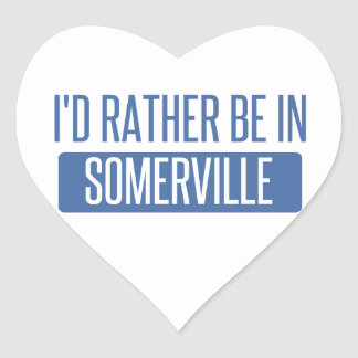 I'd rather be in Somerville Heart Sticker