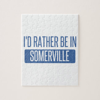 I'd rather be in Somerville Jigsaw Puzzle