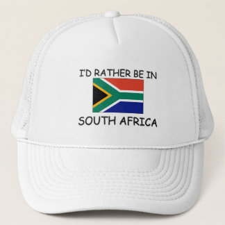I'd rather be in South Africa Trucker Hat
