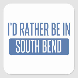 I'd rather be in South Bend Square Sticker