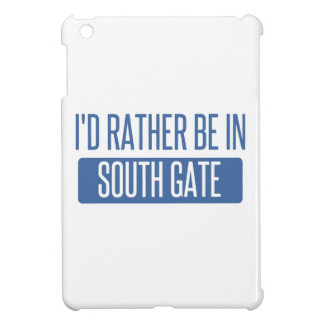 I'd rather be in South Gate Cover For The iPad Mini