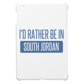 I'd rather be in South Jordan iPad Mini Cases