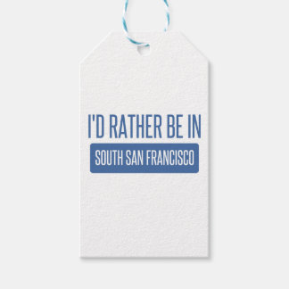 I'd rather be in South San Francisco Gift Tags