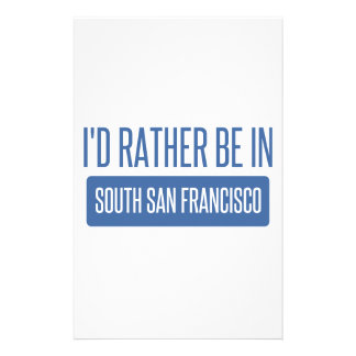 I'd rather be in South San Francisco Stationery
