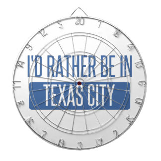 I'd rather be in Texas City Dartboard