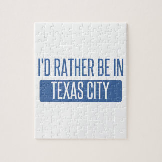 I'd rather be in Texas City Jigsaw Puzzle
