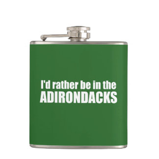 I'd Rather Be In The Adirondacks Hip Flask