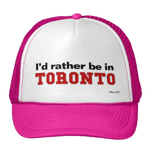 I'd Rather Be In Toronto Mesh Hat