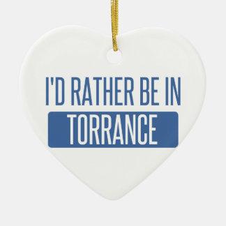 I'd rather be in Torrance Ceramic Ornament