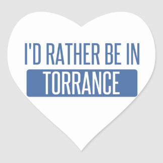I'd rather be in Torrance Heart Sticker
