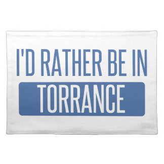 I'd rather be in Torrance Placemat