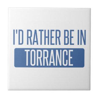 I'd rather be in Torrance Tile