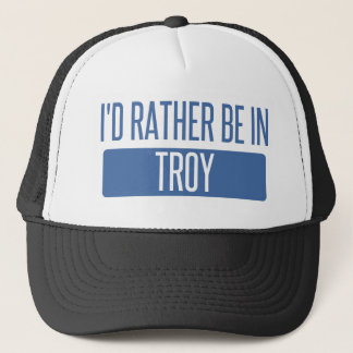 I'd rather be in Troy NY Trucker Hat