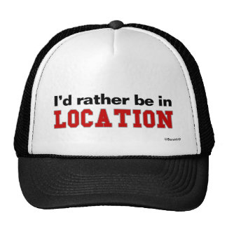 I'd Rather Be In... Trucker Hat
