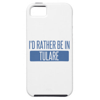 I'd rather be in Tulare iPhone 5 Case