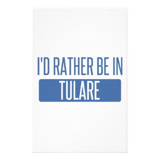 I'd rather be in Tulare Stationery