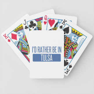 I'd rather be in Tulsa Bicycle Playing Cards
